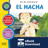 El Hacha - Kit de Literatura Gr. 5-6