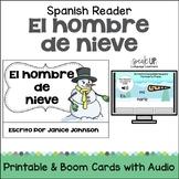El Hombre de Nieve Spanish Snowman reader {español} + BOOM™ Version w Audio