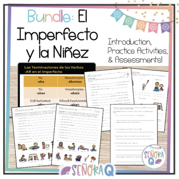El Imperfecto y la Niñez - Vocabulary, Practice Activities, and Assessments