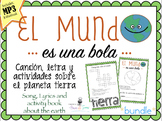 El MUNDO Bundle Cancion MP3 y actividades Español. The Earth, song Spanish.