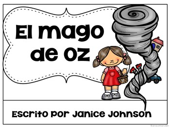 El Mago de Oz Spanish Wizard of Oz Reader ~ Simplified for Language Learners