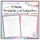 Spanish Environment and the Subjunctive Reading Activity 2