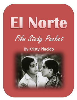 El Norte Film Study Packet