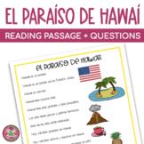 El Paraíso de Hawaii Reading Comprehension Passage and Questions