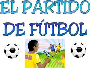 El Partido de Futbol - Spanish Grammar Soccer Game