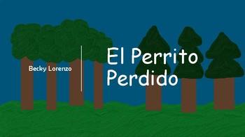 Spanish Storybook El Perrito Perdido (cuento en español)