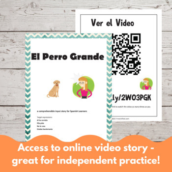 El Perro Grande - a Comprehensible Input lesson for Spanish learners