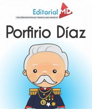 El Porfiriato Caracteristicas para Niños