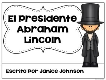El Presidente Lincoln Spanish Reader & Timeline {President's Day}