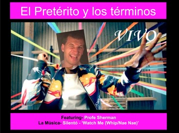 El Pretérito y los términos- The preterite and the endings- Watch Me Whip song