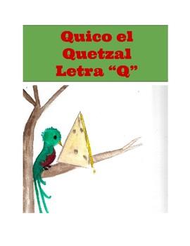 El Quetzal que Come Queso. Cuento de la letra Q