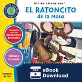 El Ratoncito de la Moto - Kit de Literatura Gr. 3-4