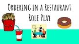 El Restaurante/La Comida: Restaurant Role Play Simulation