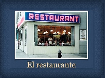 El Restaurante - Spanish restaurant/food unit and two verb