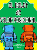 El Robot de Valor Posicional / The Place Value Robot