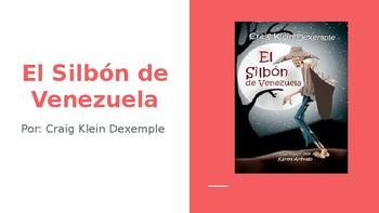 El Silbon de Venezuela (Complete Novel Study)