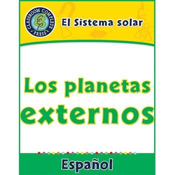 El Sistema solar: Los planetas externos