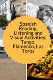 Spanish Reading, Listening and Visual Activities: Tango, Flamenco, Los Toros