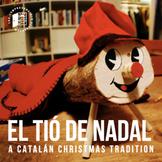 El Tió de Nadal: Una tradición de la Navidad (DIGITAL INCLUDED)