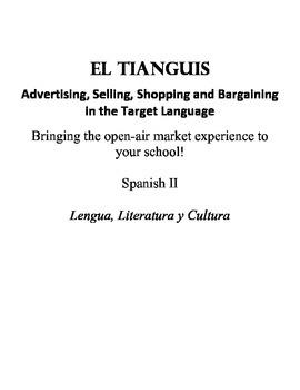 El Tianguis: Advertising, Selling, Shopping & Bargaining in Spanish - Spanish 2