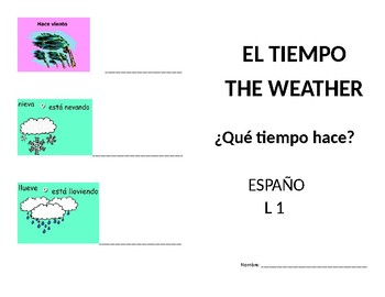 El Tiempo / The Weather