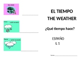 El Tiempo / The Weather