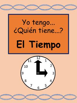 El Tiempo- Yo tengo/¿Quién tiene? Card Game- Spanish Time Vocabulary