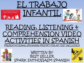 El Trabajo Infantil - Child Labor Reading and Listening Unit in Spanish