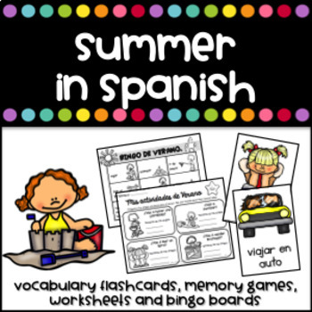 El Verano Flashcards, worksheets, bingo and memory game (Summer in Spanish)