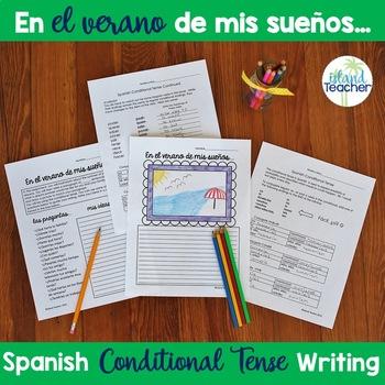 Spanish Conditional Notes and Writing Assignment El Verano de mis Sueños