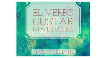 El Verbo Gustar guided notes