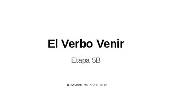El Verbo Venir Notes PowerPoint