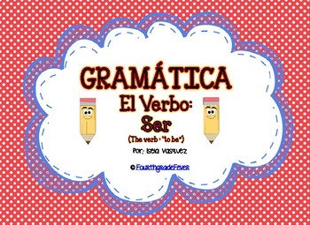 "El Verbo ""ser"" (dual language)"