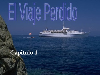 El Viaje Perdido, Chapter 1 PowerPoint