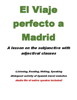 El Viaje Perfecto - The subjunctive with adjectival clauses