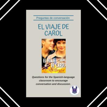 El Viaje de Carol - Carol's Journey - Spanish Film Worksheet