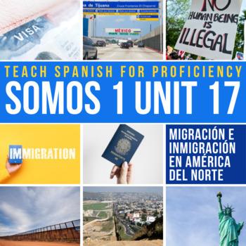 SOMOS Spanish 1 Unit 17 Storytelling: El Viajero / La inmigración