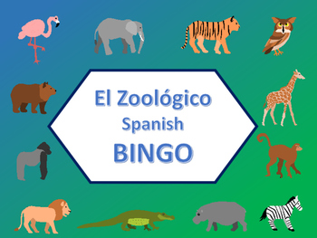 El Zoológico Bingo – Zoo Animals in Spanish