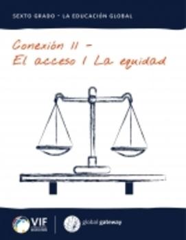 El acceso/la equidad - Conexion 11
