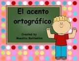 Spanish Accents - El acento ortografico