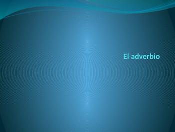El adverbio- The adverb