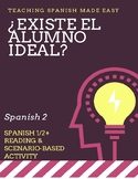 El alumno ideal Spanish 1/2+ Present tense, commands, school context