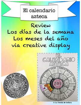 El Calendario Azteca By La Tienda De Senora Teachers Pay Teachers