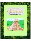 El camino hacia El Dorado – Video Companion  (All in Spani