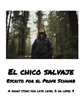 El chico salvaje  (A short story FVR SSR e-book for CI Spanish teachers)