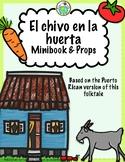 El chivo en la huerta A folktale in Spanish from Puerto Rico