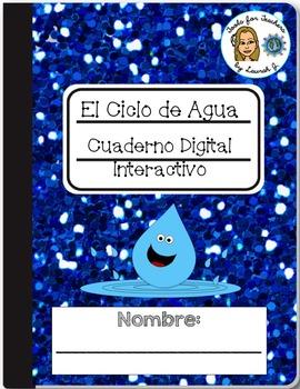 El Ciclo de Agua Cuaderno Digital: Bilingual Water Cycle G