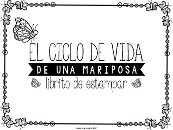 El ciclo de vida de una mariposa (Butterfly Life Cycle in Spanish)