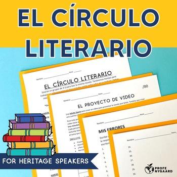 El círculo literario para la clase de hispanohablantes (Heritage Speakers class)