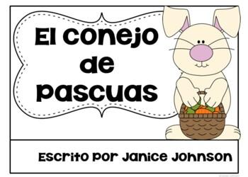El conejo de Pascuas ~ The Easter Bunny ~ Readers & Timelines {Bilingual bundle}